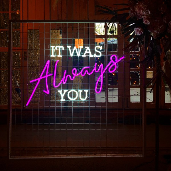 Preview It was always you neon sign
